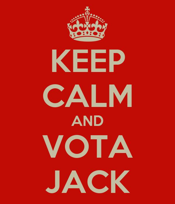 KEEP CALM AND VOTA JACK