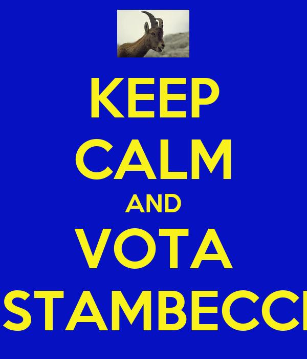 KEEP CALM AND VOTA LISTAMBECCHI