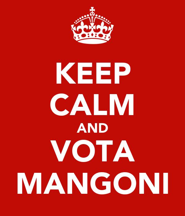 KEEP CALM AND VOTA MANGONI