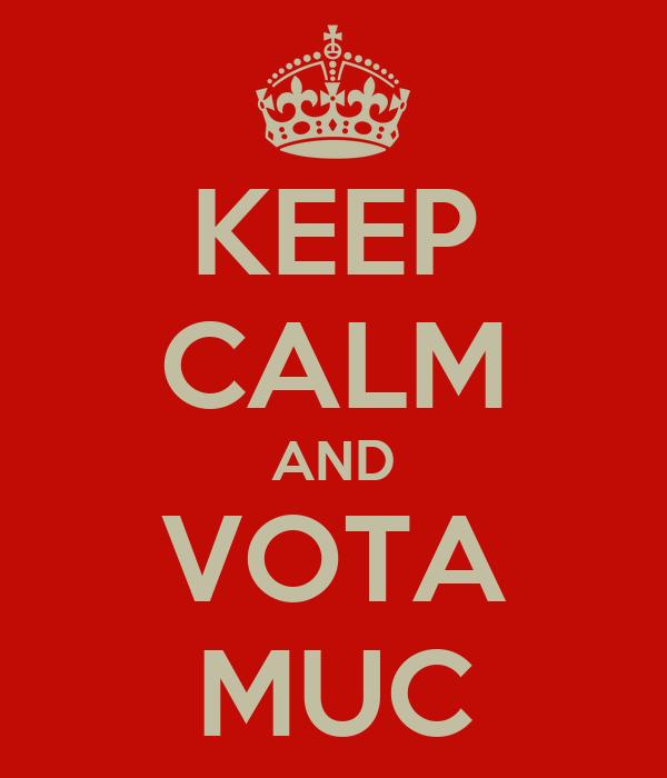 KEEP CALM AND VOTA MUC
