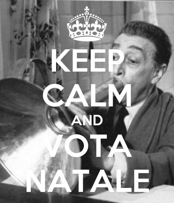 KEEP CALM AND VOTA NATALE