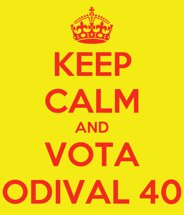 KEEP CALM AND VOTA ODIVAL 40