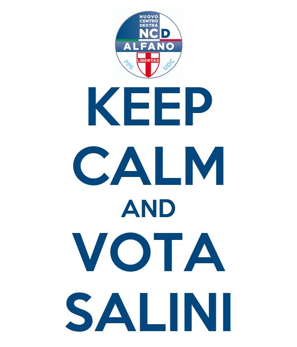KEEP CALM AND VOTA SALINI
