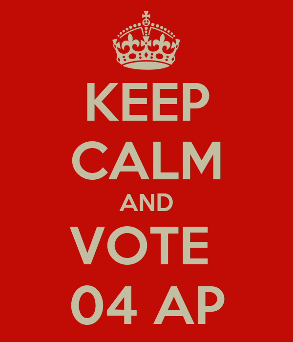 KEEP CALM AND VOTE  04 AP