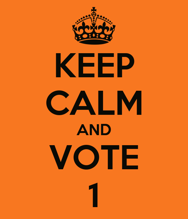 KEEP CALM AND VOTE 1
