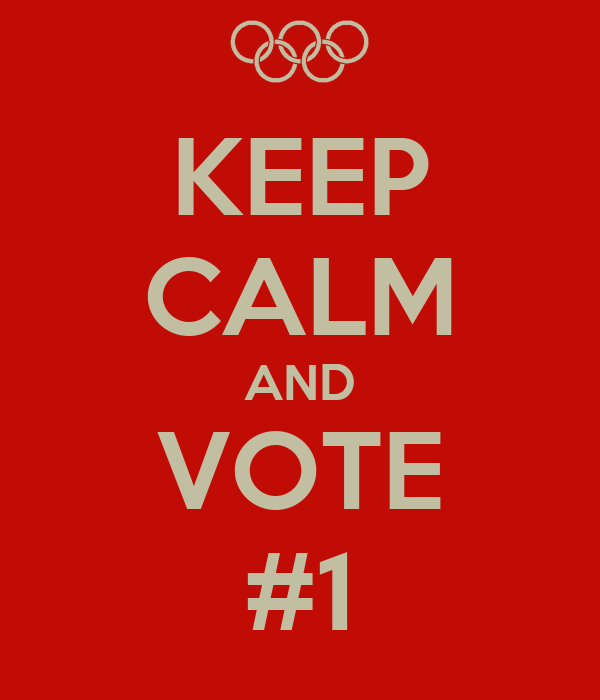 KEEP CALM AND VOTE #1