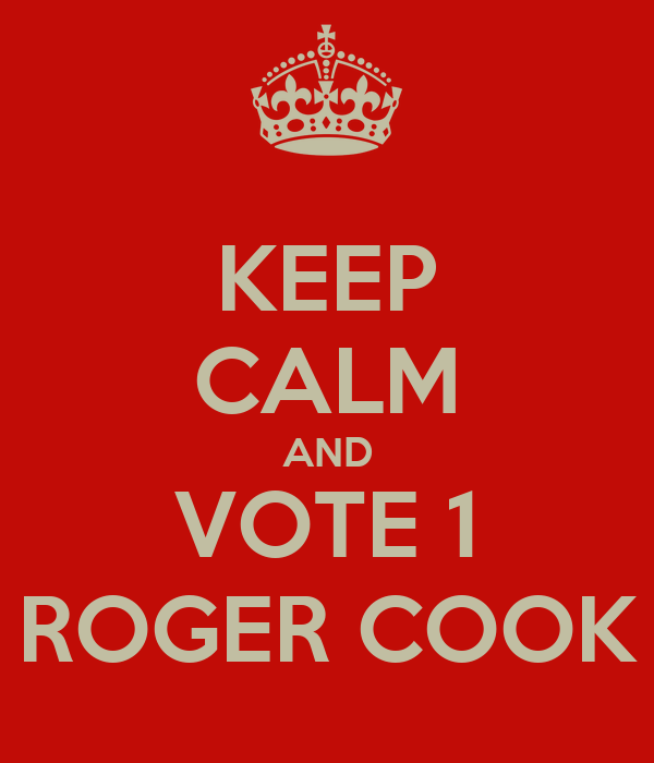 KEEP CALM AND VOTE 1 ROGER COOK
