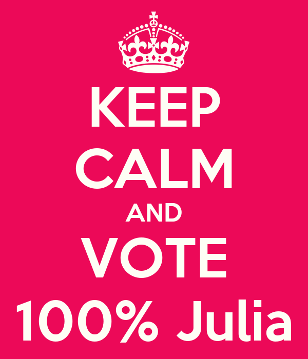 KEEP CALM AND VOTE 100% Julia
