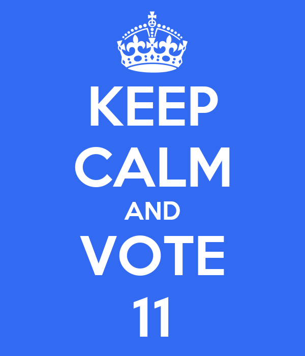 KEEP CALM AND VOTE 11