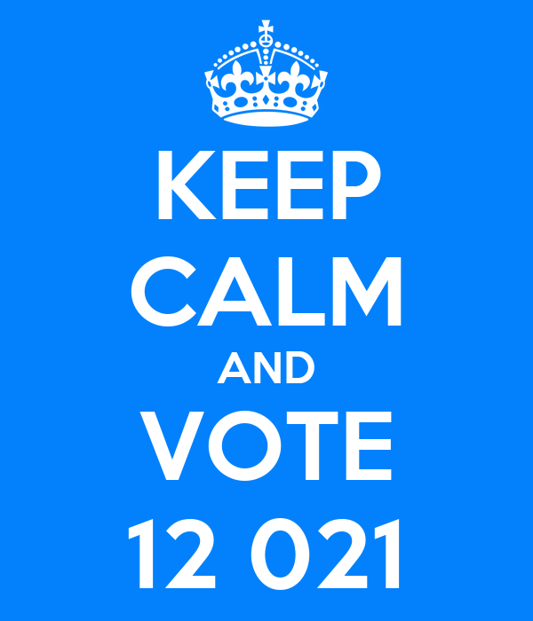 KEEP CALM AND VOTE 12 021