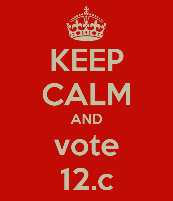 KEEP CALM AND vote 12.c