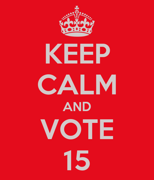 KEEP CALM AND  VOTE  15