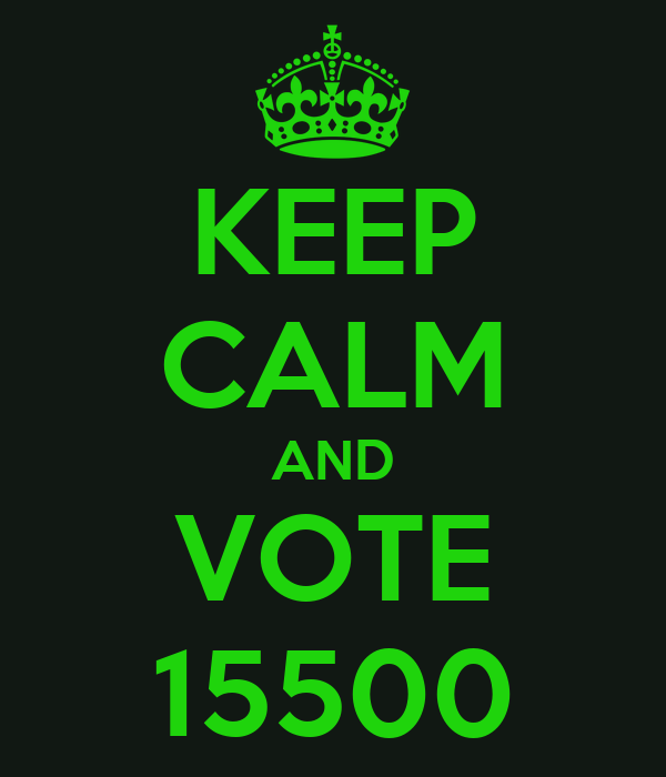 KEEP CALM AND VOTE 15500
