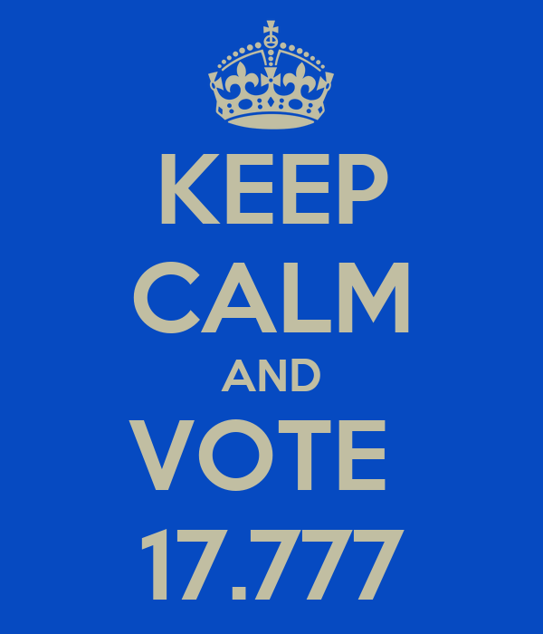 KEEP CALM AND VOTE  17.777