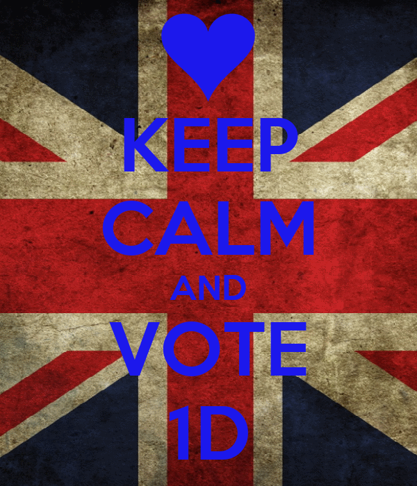 KEEP CALM AND VOTE 1D