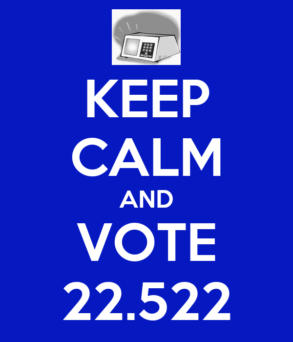 KEEP CALM AND VOTE 22.522
