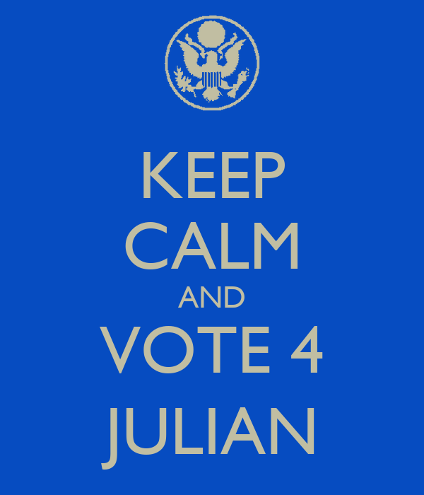 KEEP CALM AND VOTE 4  JULIAN