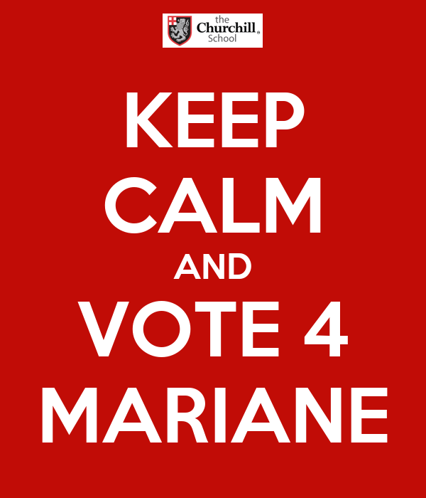 KEEP CALM AND VOTE 4 MARIANE
