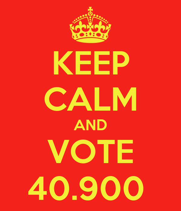 KEEP CALM AND VOTE 40.900