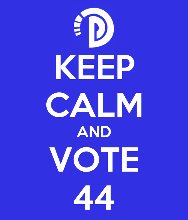 KEEP CALM AND VOTE 44
