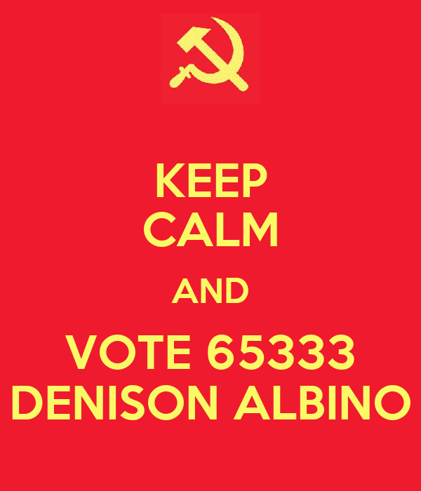 KEEP CALM AND VOTE 65333 DENISON ALBINO