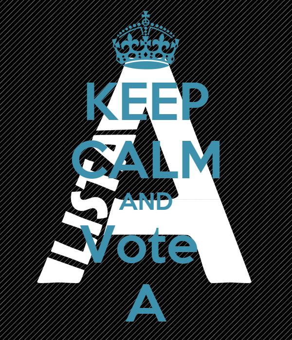 KEEP CALM AND Vote  A