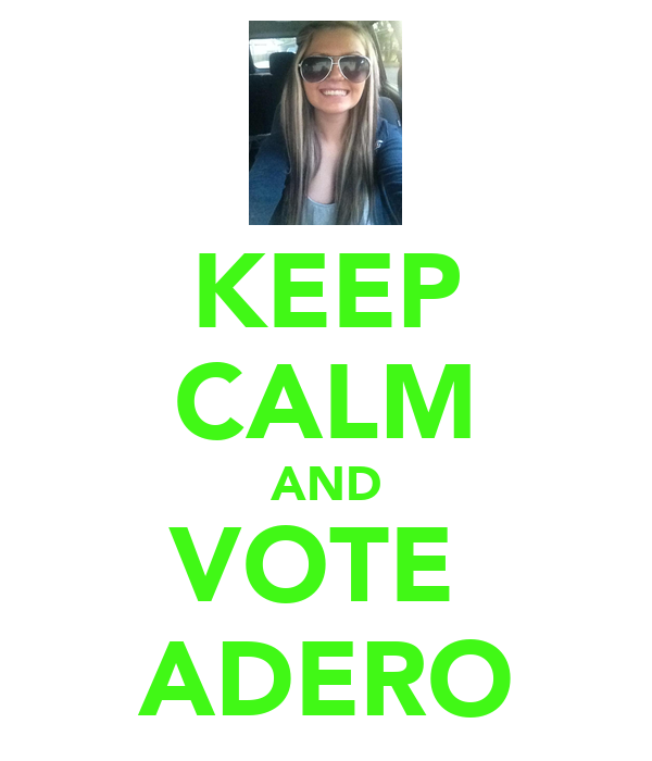KEEP CALM AND VOTE  ADERO