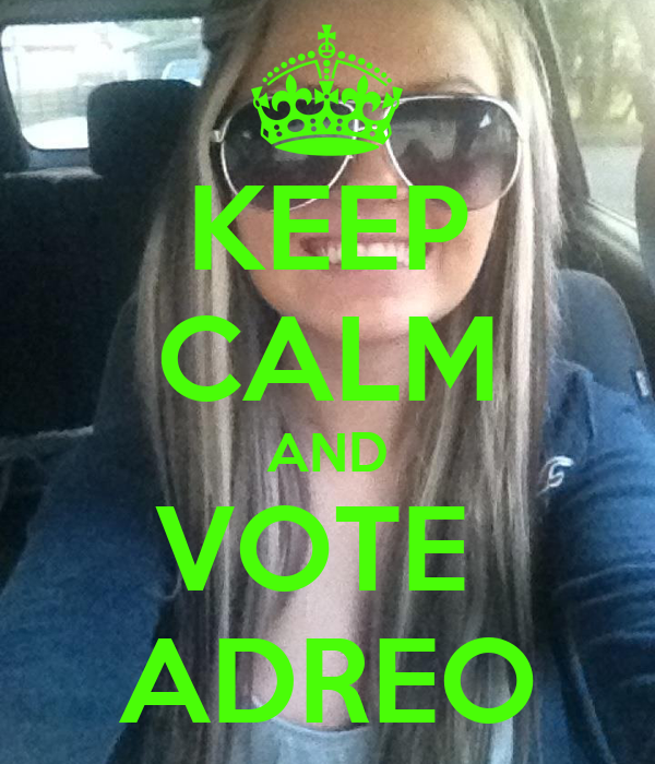 KEEP CALM AND VOTE  ADREO
