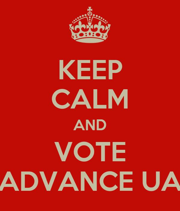 KEEP CALM AND VOTE ADVANCE UA