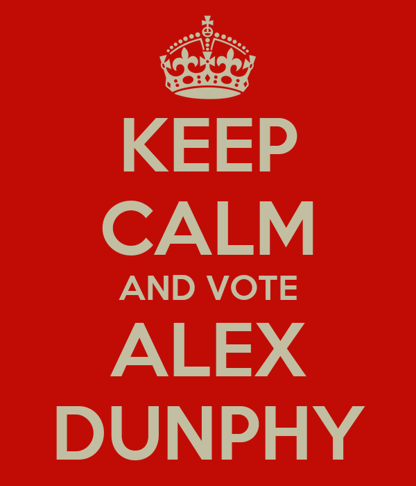 KEEP CALM AND VOTE ALEX DUNPHY
