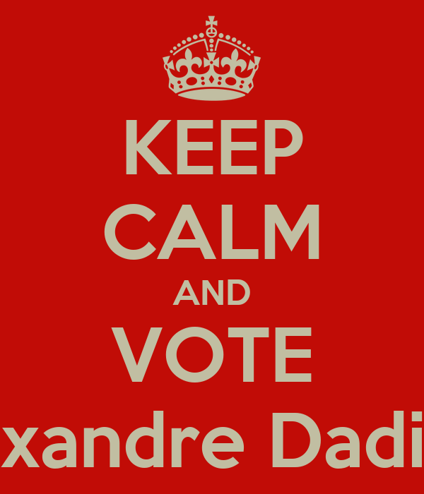 KEEP CALM AND VOTE Alexandre Dadinha