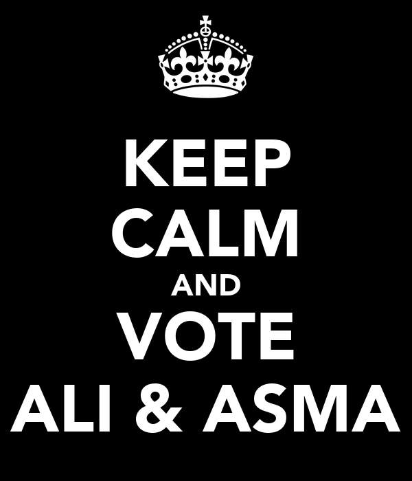 KEEP CALM AND VOTE ALI & ASMA