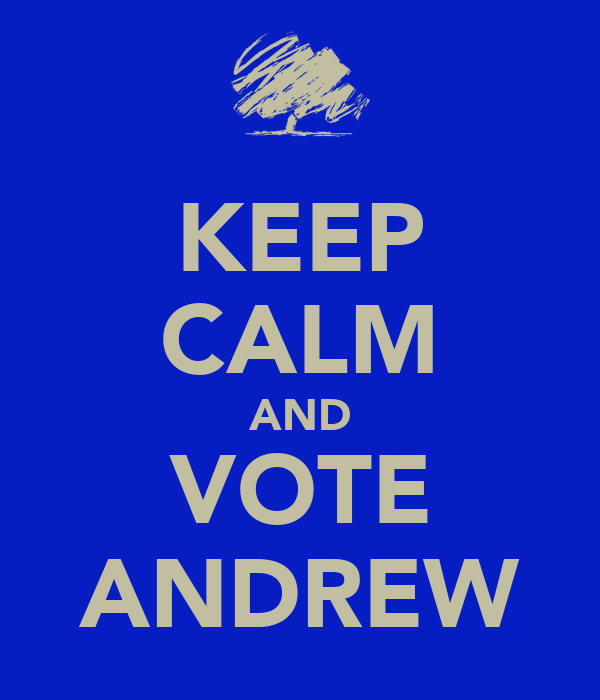 KEEP CALM AND VOTE ANDREW