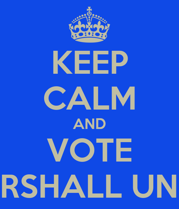 KEEP CALM AND VOTE ANDY MARSHALL UNITY SLATE