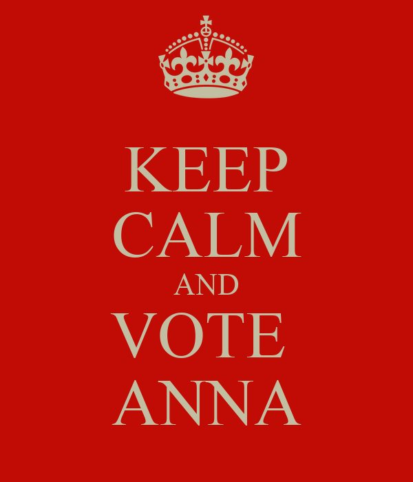 KEEP CALM AND VOTE  ANNA