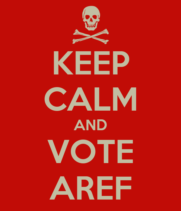 KEEP CALM AND VOTE AREF
