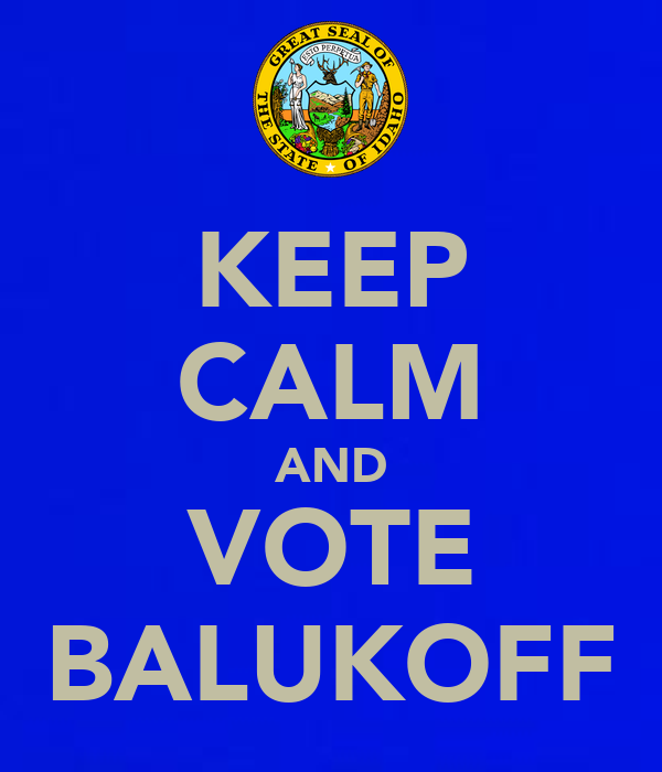 KEEP CALM AND VOTE BALUKOFF