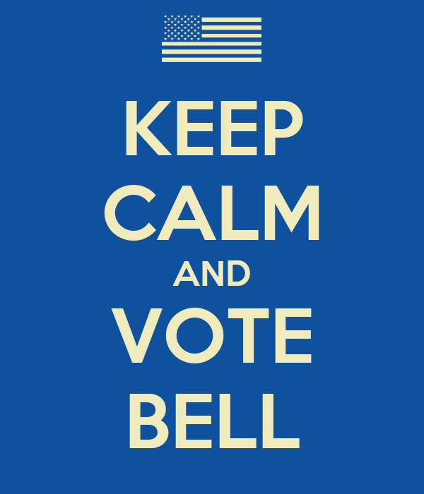 KEEP CALM AND VOTE BELL