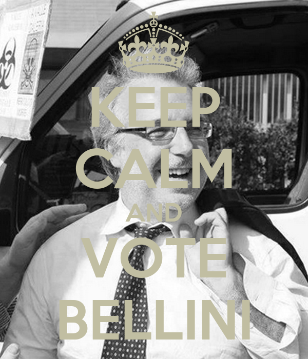 KEEP CALM AND VOTE BELLINI