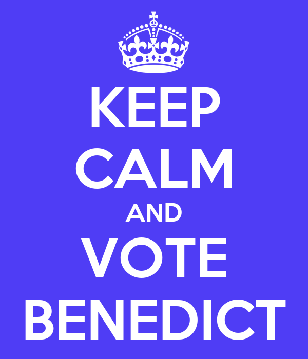 KEEP CALM AND VOTE BENEDICT