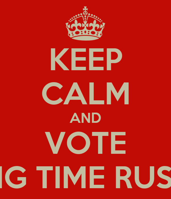 KEEP CALM AND VOTE BIG TIME RUSH