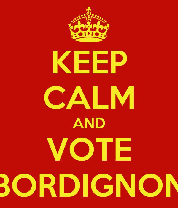 KEEP CALM AND VOTE BORDIGNON