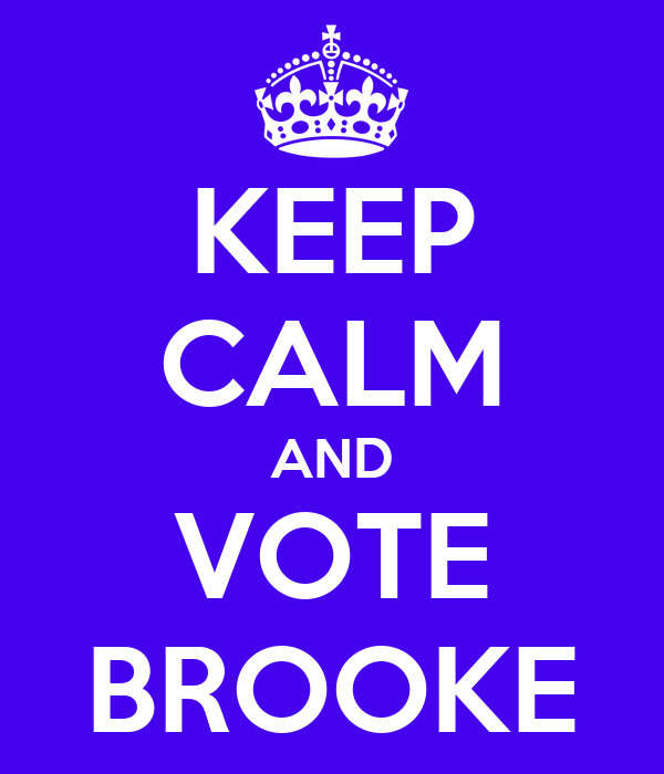 KEEP CALM AND VOTE BROOKE