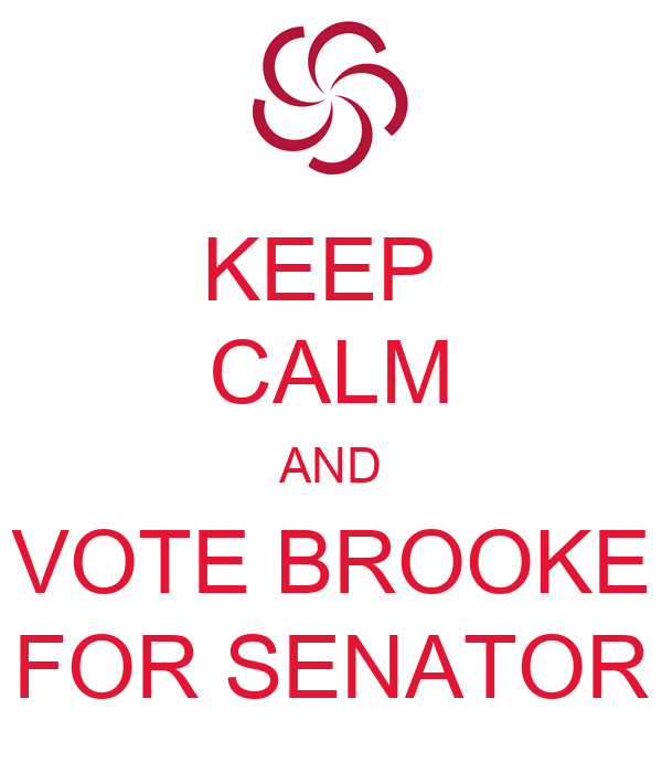 KEEP  CALM AND VOTE BROOKE FOR SENATOR