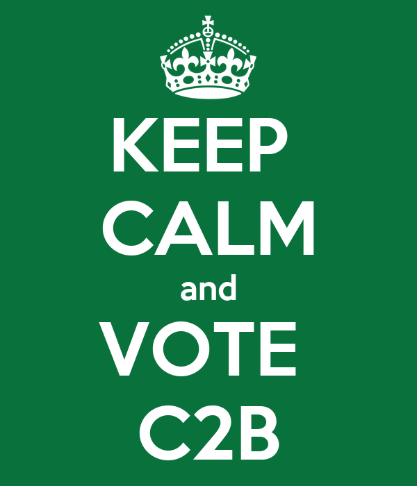 KEEP  CALM and VOTE  C2B