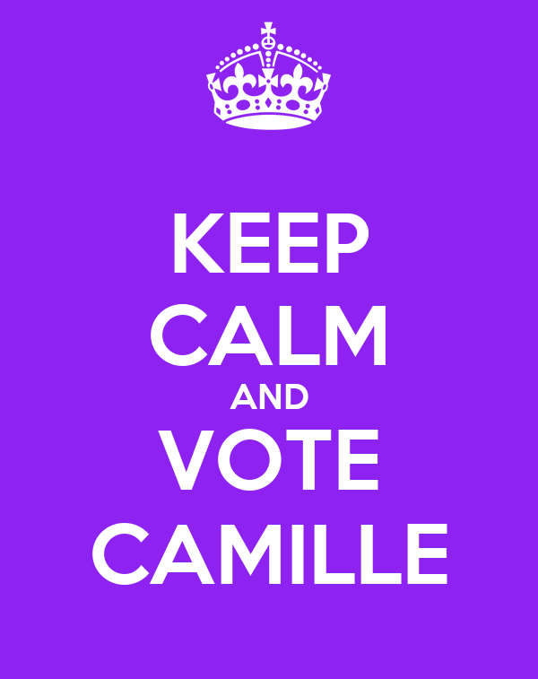 KEEP CALM AND VOTE CAMILLE