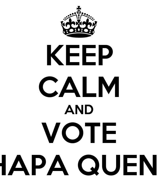 KEEP CALM AND VOTE CHAPA QUENTE