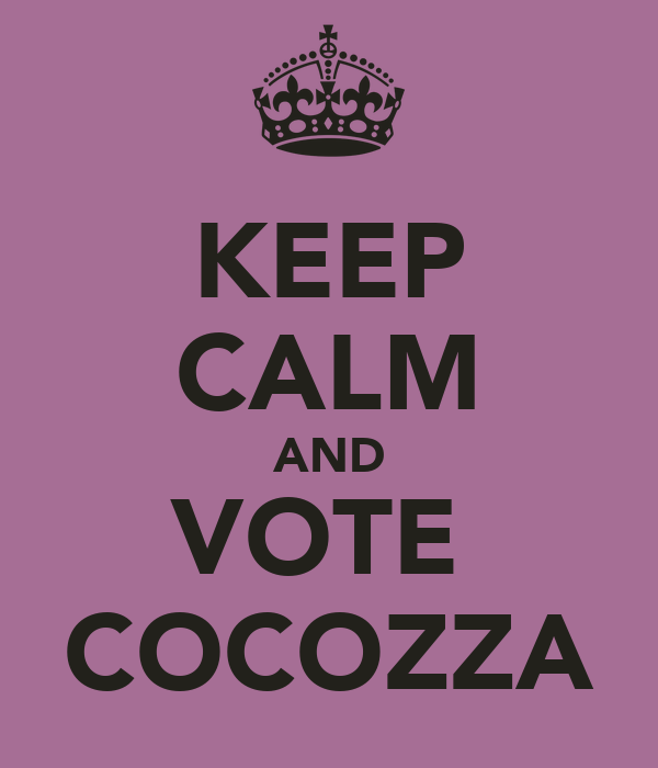 KEEP CALM AND VOTE  COCOZZA