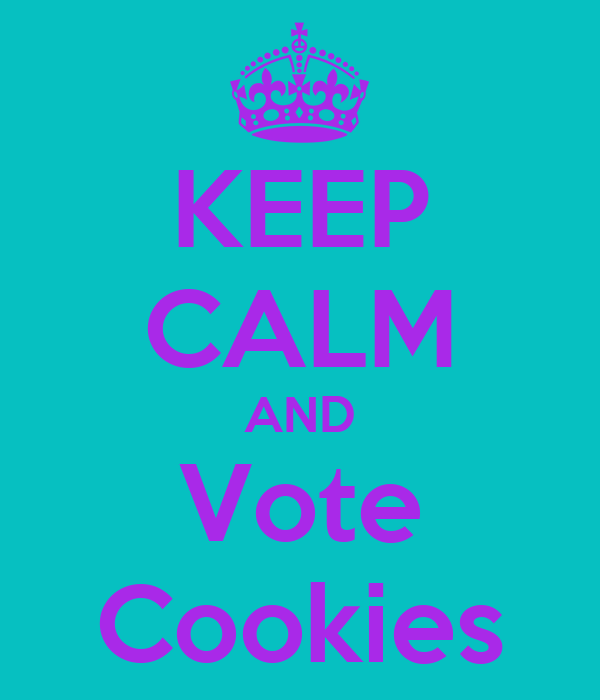 KEEP CALM AND Vote Cookies