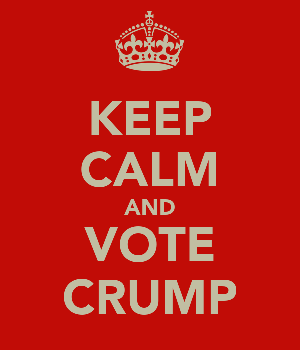 KEEP CALM AND VOTE CRUMP